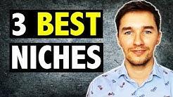 3 Best Affiliate Marketing Niches (2019)