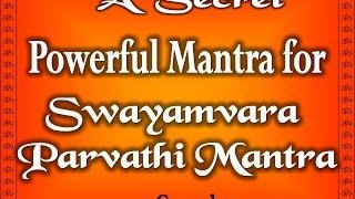Swayamvara Parvathi - swayamvara parvathi mantra benefits