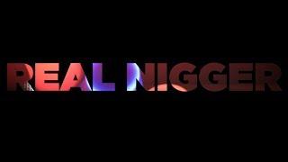 Aj - Real Negger (YG - My Nigger Freestyle) Feat Show & Faya Kikis