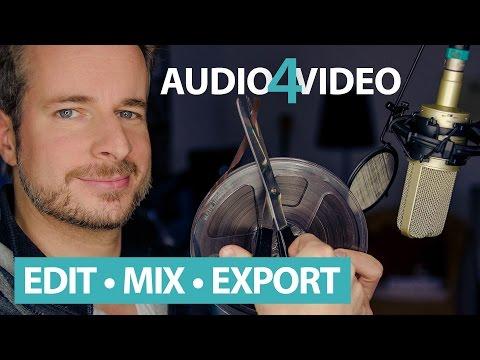 Audio für Video: Stimme aufnehmen, schneiden, mischen