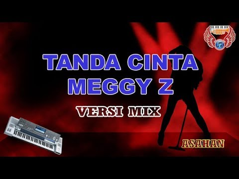 TANDA CINTA - MEGGY Z Versi MIX Karaoke KEYBOARD Tanpa Vocal HD (cover KN7000)