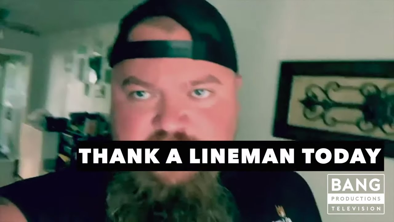 CATFISH COOLEY: THANK A LINEMAN TODAY - WORKERS ELECTRICAL