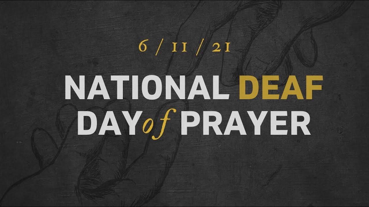 Download National Deaf Day of Prayer