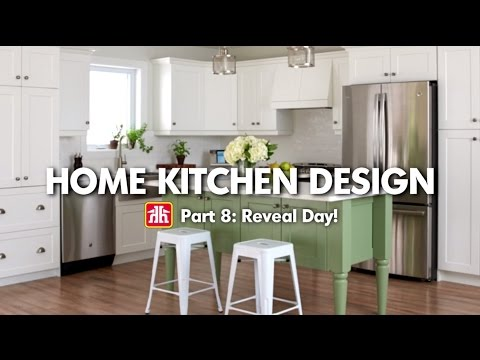 House & Home: Home Kitchen Design Pt. 8 - Reveal Day