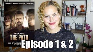 THE PATH Season 1 Premiere Review
