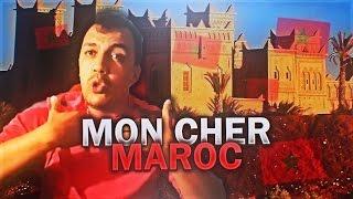Mon Cher Maroc