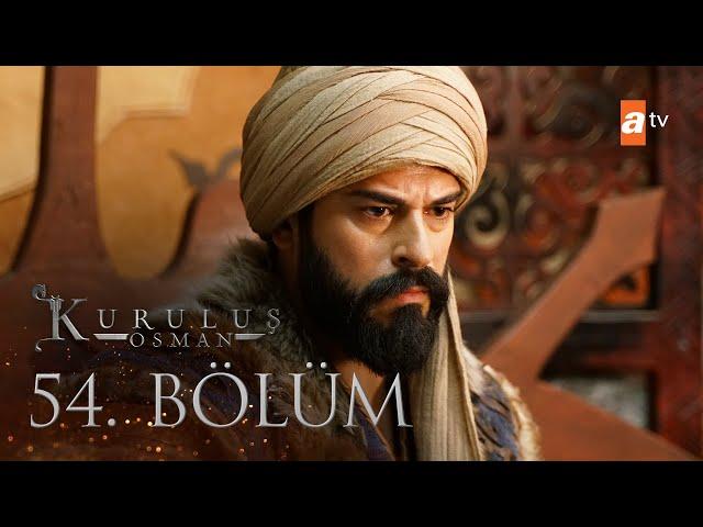 Kuruluş Osman 54. Bölüm