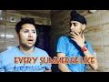 Every summer be like. || Harsh Beniwal