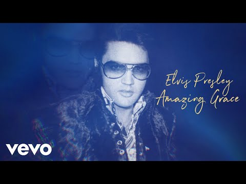 Elvis Presley – Amazing Grace (Take 2) (Official Lyric Video)