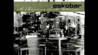 Eskobar - Cold Night