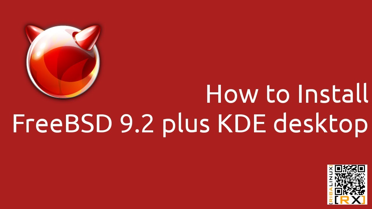How to Install FreeBSD 9 2 plus KDE desktop [HD]