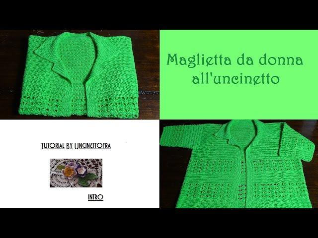 maglietta da donna alluncinetto tutorial (intro)