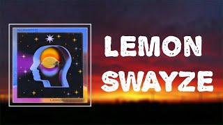 KUNZITE - LEMON SWAYZE (Lyrics)
