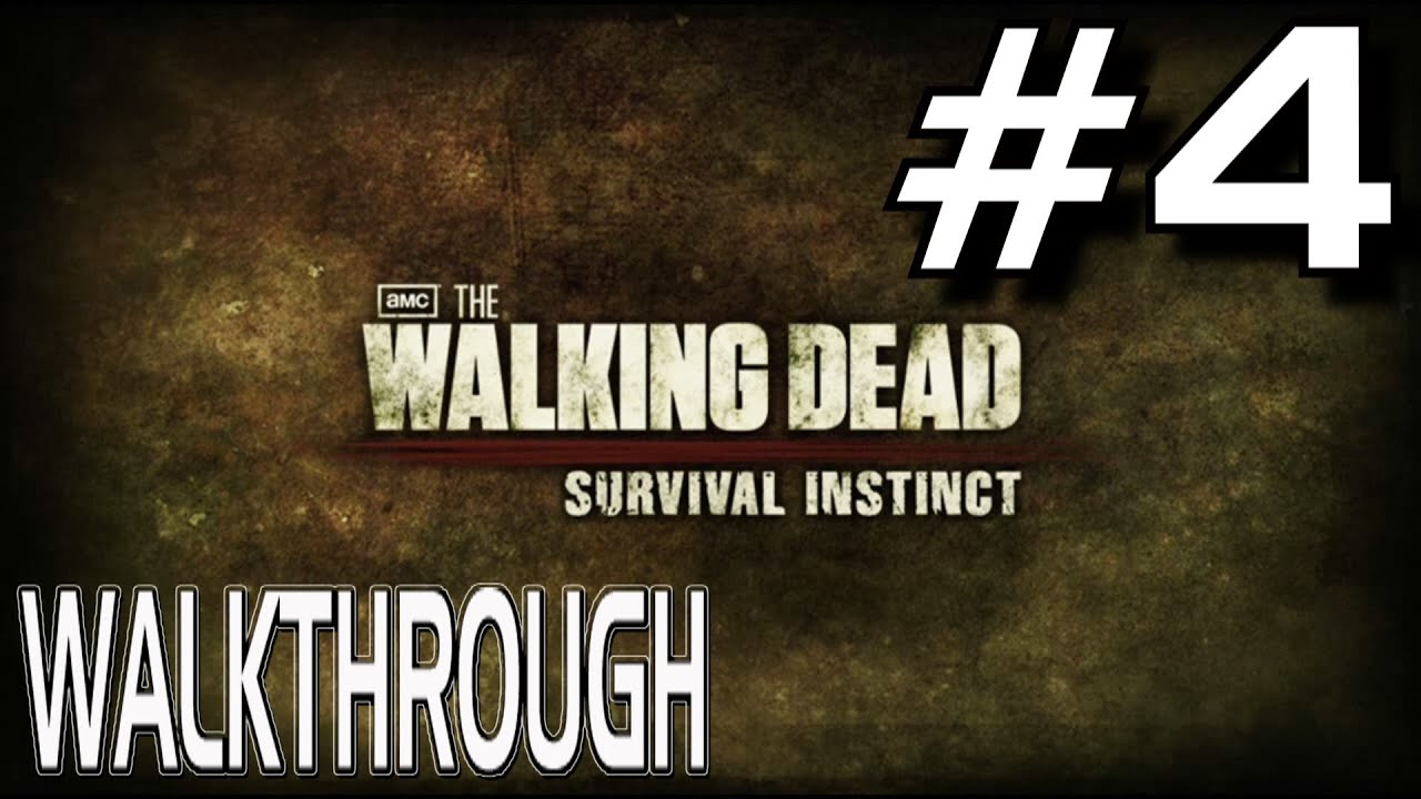 The Walking Dead: Survival Instinct Walkthrough