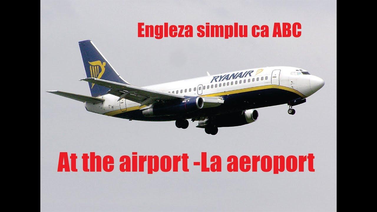 Engleza ABC incepatori At the airport
