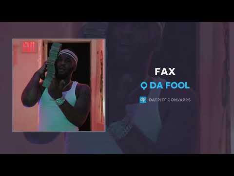 Q Da Fool - FAX (AUDIO)