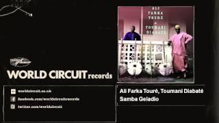 Ali Farka Touré, Toumani Diabaté - Samba Geladio