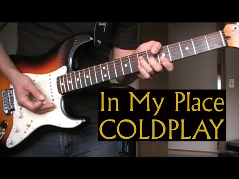 In My Place - Coldplay - FULL TUTORIAL WITH TABS Guitar Lesson