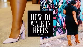 How to Walk in Heels - 10 Tips