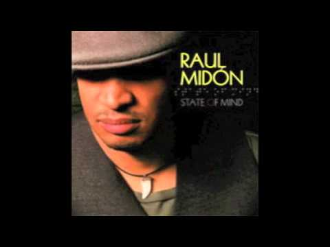 Raul Midón - If You're Gonna Leave