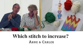 Which stitch to increase? ARNE & CARLOS Knitting School