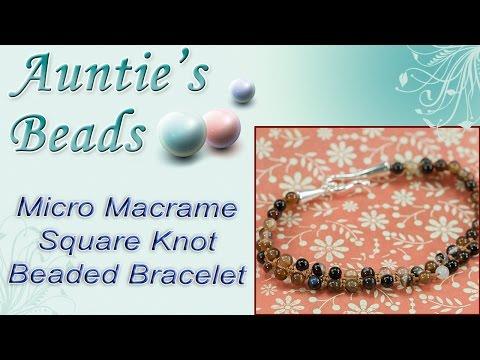 Micro Macrame Square Knot Beaded Bracelet - Karla Kam