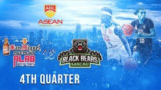 San Miguel Alab Pilipinas VS Macau Black Bears| 4th Quarter| Jan 18 2019| ABL 2018-2019