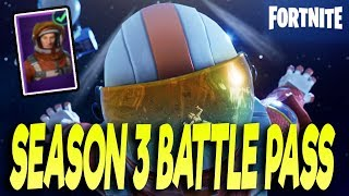 FORTNITE SEASON 3 BATTLE PASS BREAK DOWN! NEW MISSION SPECIALIST OUTFIT! 100 TOTAL TIERS! | FORTNITE