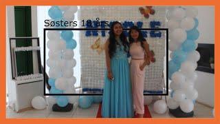 Søsters 18 års fødselsdag || Juli 2017