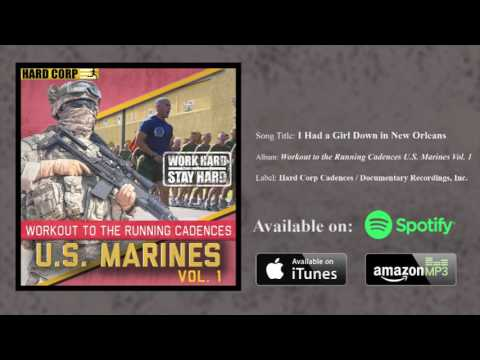 I Had a Girl Down in New Orleans - Marine Cadence