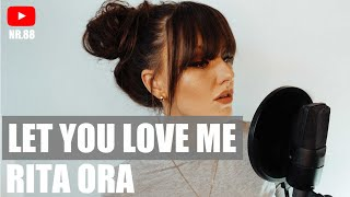 Let You Love Me - Rita Ora (Cover) By ELINA SEGALL Video