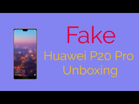 Fake Huawei P20 Pro Unboxing Be Careful Don't Buy High Clone 2019
