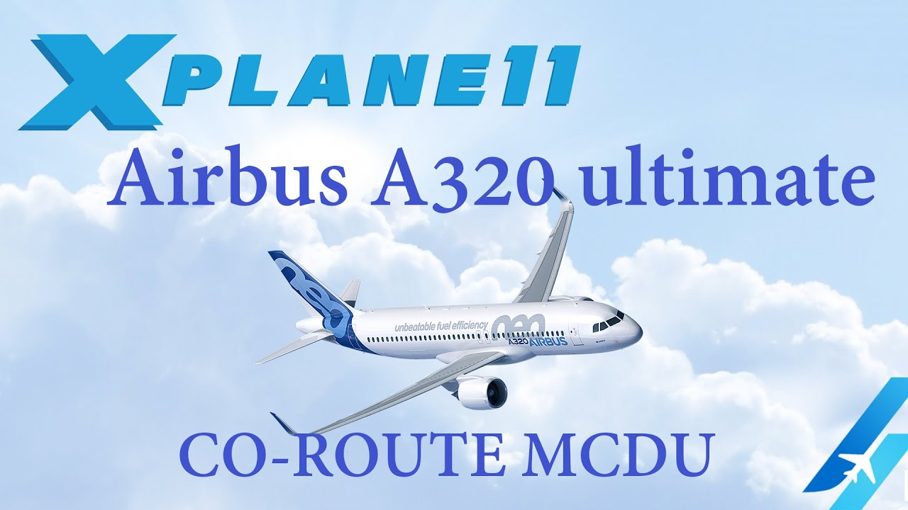 CO-ROUTE MCDU A320 ULTIMATE FMS DOWNLOADER SIMBRIEF