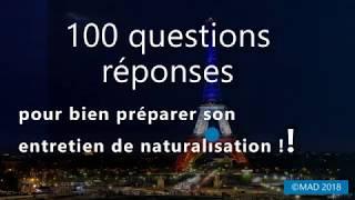 100 questions réponses entretien naturalisation