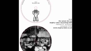 Ra-X - The Opium Den (Part I)