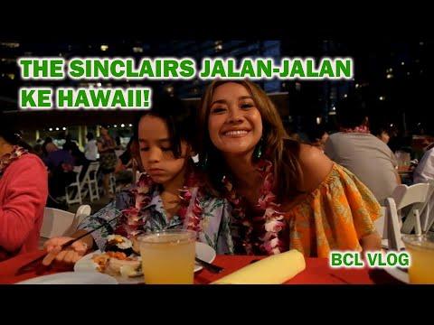 [BCL VLOG] The Sinclairs Jalan-Jalan Ke Hawaii!!!