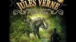 Jules Verne: Die neuen Abenteuer des Phileas Fogg - Folge 4: Der Elephant aus Stahl (Komplett)