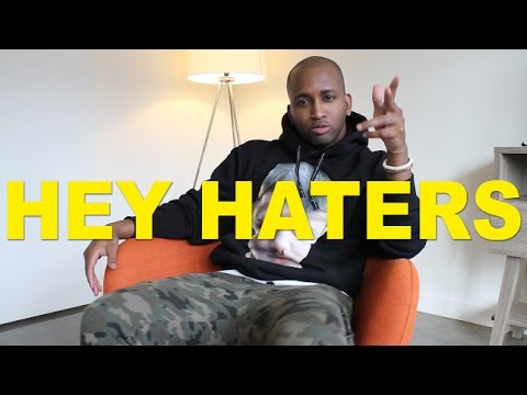 hey haters