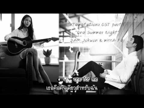 [iamThaiSub] JoKwon & Fei - One Summer Night [Temptation OST] (ENG ver.)
