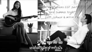 [iamThaiSub] JoKwon & Fei - One Summer Night [Temptation OST] (ENG ver.)