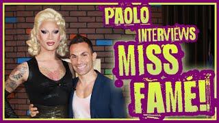 """Miss Fame spills the """"RuPaul's Drag Race"""" tea!"""
