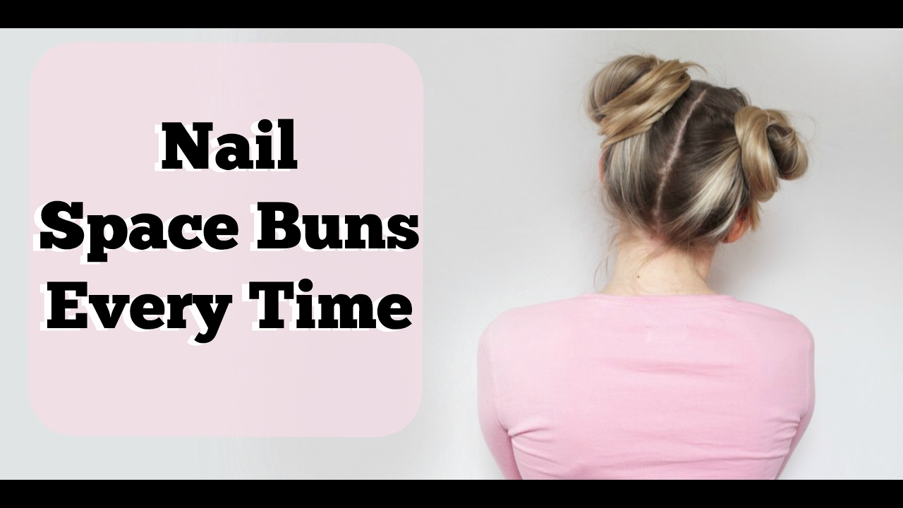 how to get perfecr space buns