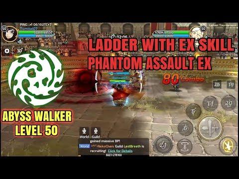 Abyss Walker, Ladder with EX Skill Phantom Assault! - Dragon Nest M SEA