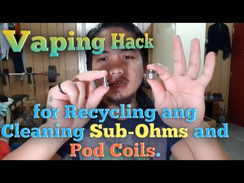Vaping Hack for Recycling ang Cleaning Sub-Ohm and Pod Coil.
