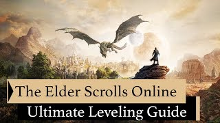 The Elder Scrolls OnĮine | Ultimate Leveling Guide 1-50 | 2020