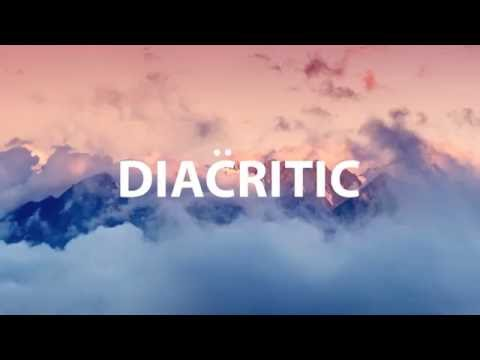 Diacritic - My Word