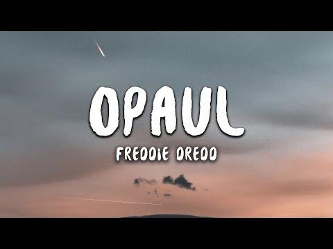 Freddie Dredd - Opaul (Lyrics)
