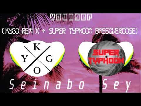 Younger (Kygo Remix & Super Typhoon BassOverDose) - Seinabo Sey