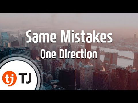 [TJ노래방] Same Mistakes - One Direction /TJKaraoke