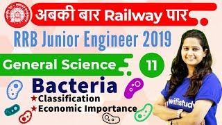 12:00 PM - RRB JE 2019   GS by Shipra Ma'am   Bacteria: Classification & Economic Imp.